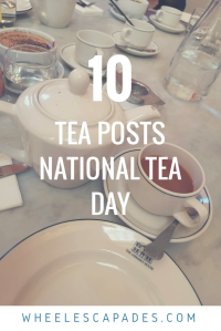 An image to pin. A cup and saucer filled with strong tea is on the right, with a white teapot to the left. The title text Top 10 Tea Posts - National Tea Day is placed over.