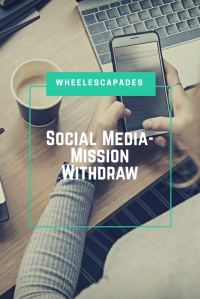 An image to pin. There is a laptop and cup of tea placed on a table, with a female hand holding a smartphone. The text placed over says Social Media - Mission Withdraw