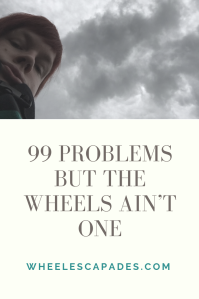 An image to pin. A cloudy sky selfie of me at the top. With title text placed over. 99 Problems But The Wheels Ain't One.