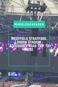 An image to pin. Muse on stage with the title text Westfield Stratford, London Stadium - Accessible Road Trip To Muse