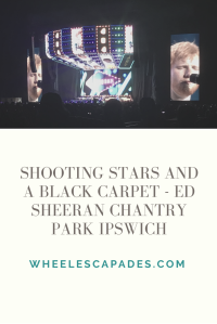 An image to pin. The photo at the top is of the stage as Ed performs. Title text is placed over a cream section at the bottom reading Shooting Stars And A Black Carpet - Ed Sheeran Chantry Park Ipswich