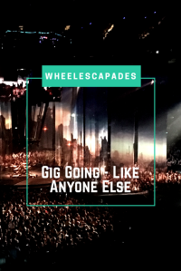 An image to pin. Title text 'Gig Going - Like Anyone Else' is placed over a photograph taken of a large audience and the stage of a Muse concert.