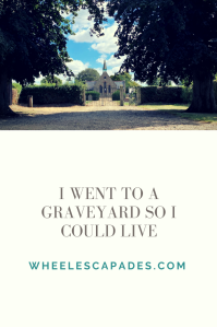 An image to pin. Title text I Went To A Graveyard So I Could Live is in grey on a cream background covering the bottom two thirds of the image. At the top is the same photo previously used showing the tree longed walk towards the chapel.