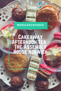 An image to pin. Title text Cakeaway Afternoon Tea - The Assembly House Norwich is place over the centre of a photo. The photo is taken looking down onto the top tier of cakes.