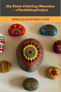 An image to pin. Title text My Stone Painting Obsession - #The100DayProject is in dark grey text on an orange background at the top. The same image as above of my final eight stones takes up the rest of the space.