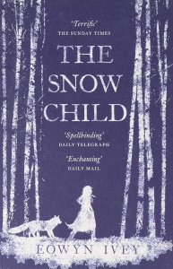 Book cover for The Snow Child. A dark blue background with title text in white. There is the silhouette of a girl and fox in white too.