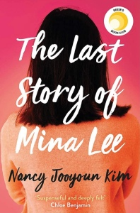 The book title for The Last Story of Mina Lee. There is a portrait shot of a figure from behind with dark shoulder length hair. The title text is placed over this image in white.