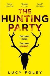 Book cover for The Hunting Party. A bright yellow background with a black silhouette of a stags head in the centre. Title text is dark red and black.